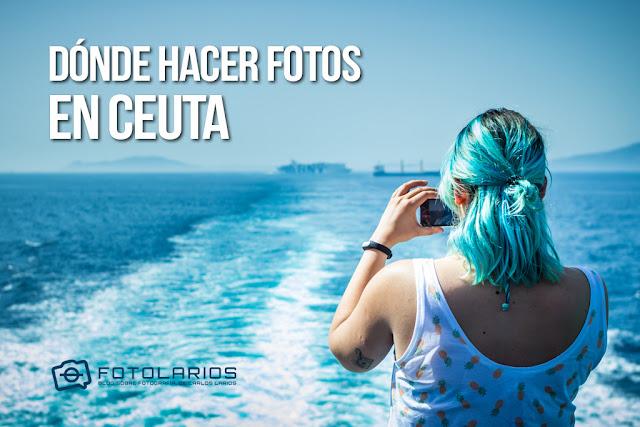 Dónde hacer fotos en Ceuta