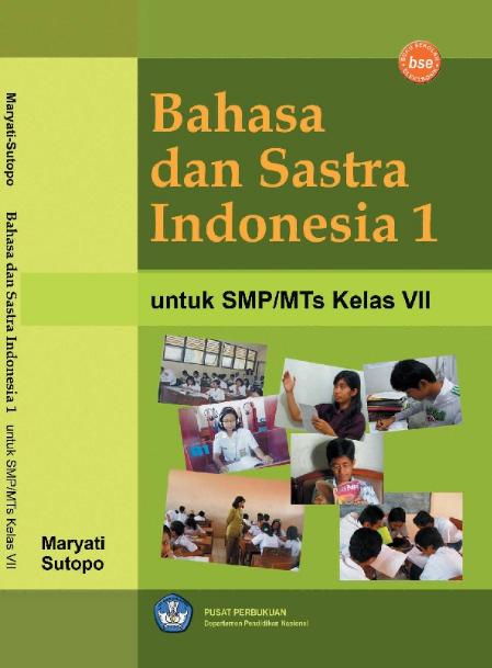 Download Buku Siswa KTSP SMP dan MTs Kelas 7 Bahasa dan Sastra Indonesia 1