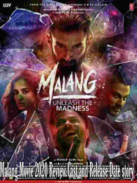 Malang Movie 2020 Review Cast and Release Date story