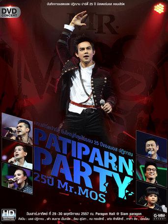 Patiparn Party 25 ปี Mr.Mos รวมพลคนรักมอส (2015)