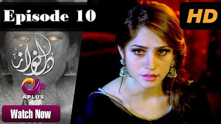 Dil Nawaz - Horror Drama Serial | Episode 10 Full in HD 13th November 2017
