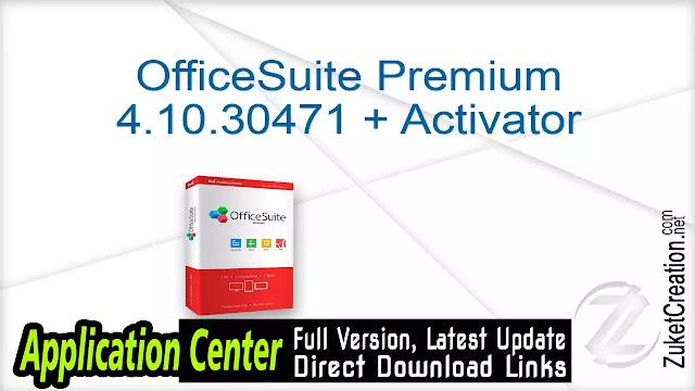 OfficeSuite Premium 4.10.30471 + Activator