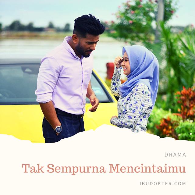 Drama Tak Sempurna Mencintaimu