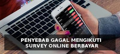 Bagi yang mendaftar di salah satu atau beberapa  Gagal Mengikuti Tugas Survey Online? Mungkin Ini Penyebabnya
