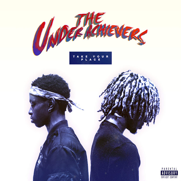 The Underachievers - Take Your Place - Single Cover