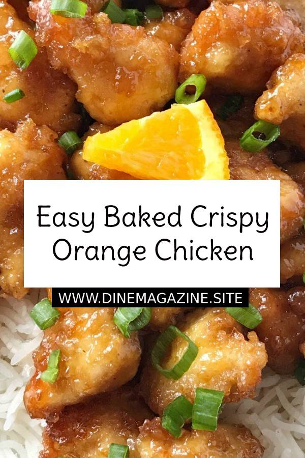 Easy Baked Crispy Orange Chicken #easychickenrecipe #chickenrecipe #chicken #dinner #dinnerrecipe #dish #maindish #orangechicken #crispy #baked #bakedchicken