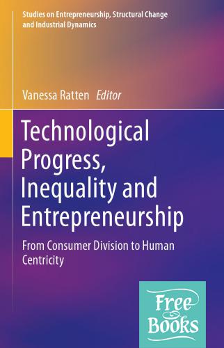 Technological Progress, Inequality And Entrepreneurship