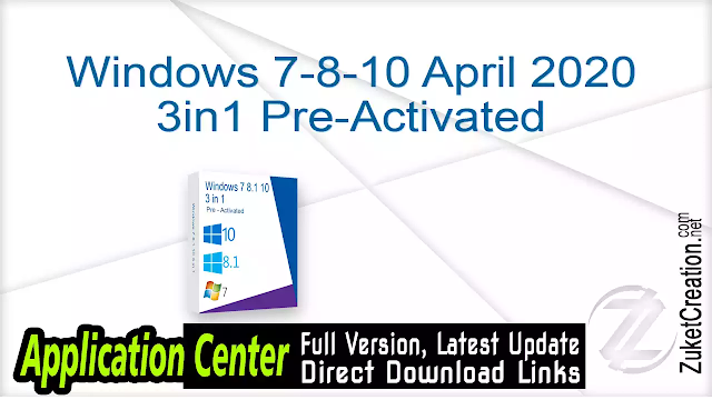 Windows 7-8-10 April 2020 3in1 Pre-Activated