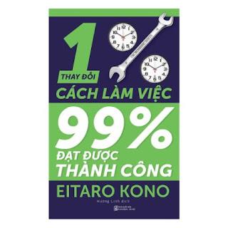 Thay Đổi 1% Cách Làm Việc - Đạt Được 99% Thành Công ebook PDF-EPUB-AWZ3-PRC-MOBI