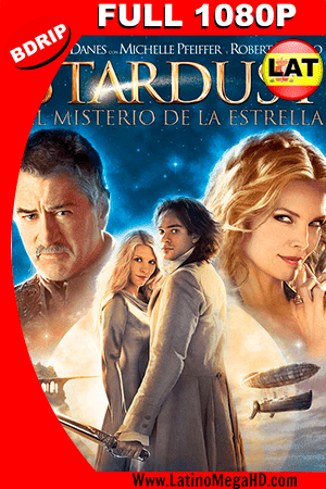 Stardust: El Misterio de la Estrella (2007) Latino FULL HD 1080P ()
