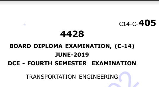 sbtet Polytechnic Transportation Engineering Previous Question Paper c14 June 2019