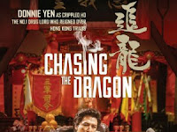 Nonton Film Chasing the Dragon (2017) WEB-DL 720p Full Movie Subtitle Indonesia