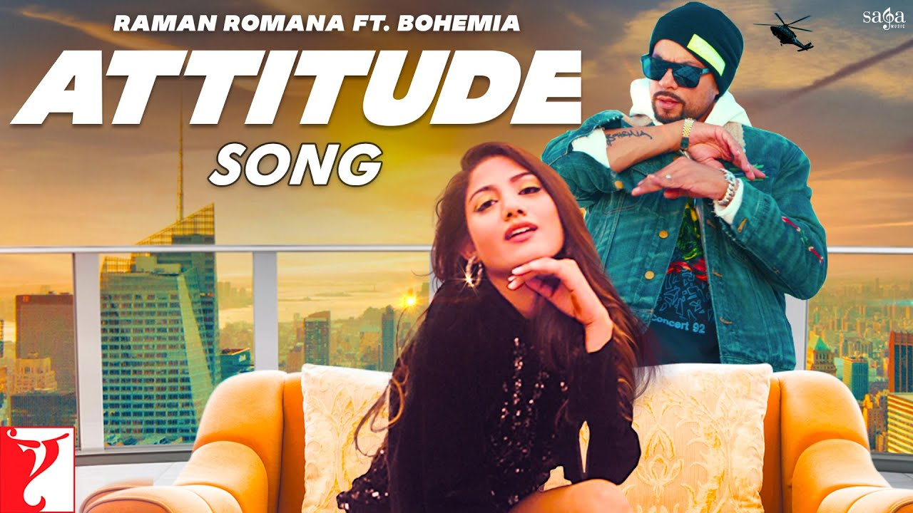 Attitude Lyrics - Raman Romana | BOHEMIA | Mr WOW