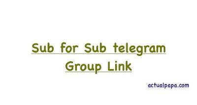 Sub for Sub telegram Group Link