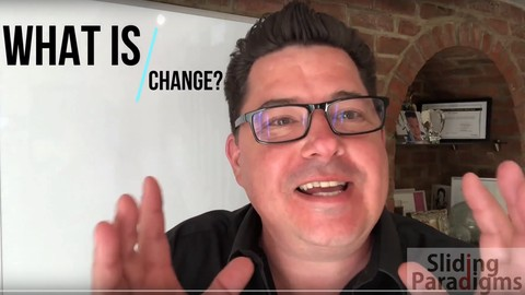 Change Management Influence Change and Evolve your Paradigms
