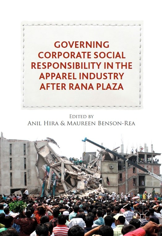 Governing Corporate Social Responsibility in the Apparel Industry after Rana Plaza
