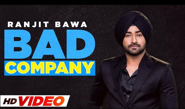 Bad Company Lyrics by Ranjit Bawa