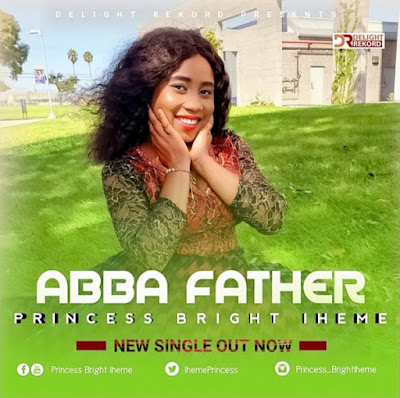 Abba Father by Princess Bright Iheme Mp3 Download