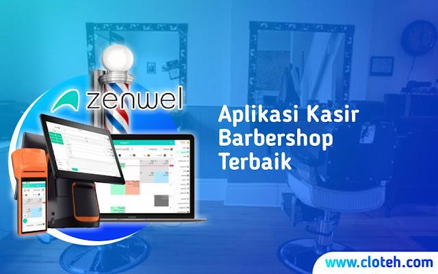 Zenwel - Aplikasi Booking Barbershop Terbaik