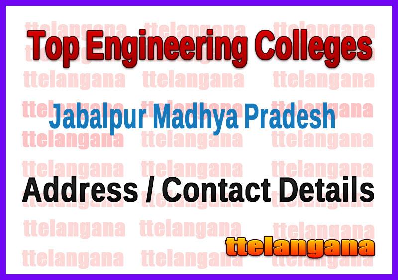 Top Engineering Colleges in Jabalpur Madhya Pradesh