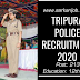 Tripura Police Recruitment 2020: 213 Mahila Police Volunteer Post