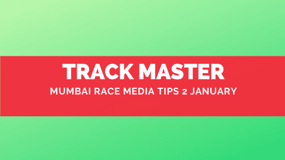 Mumbai Race Media Tips 2 January