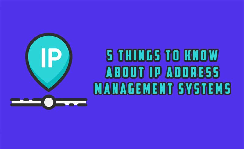 Things To Know About IP Address Management Systems