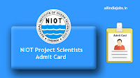 NIOT Project Scientists Admit Card