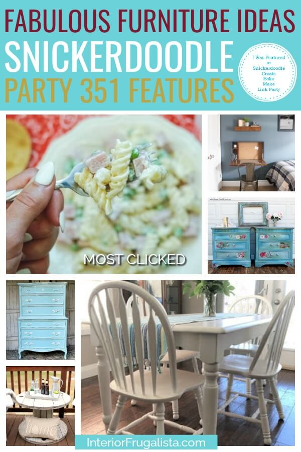 Fabulous Furniture Ideas - Snickerdoodle Link Party 351 Features