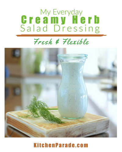 My Everyday Creamy Herb Salad Dressing, another Master Recipe ♥ KitchenParade.com, quick, easy meal prep. Low Carb. Weight Watchers Friendly. Naturally Gluten Free.