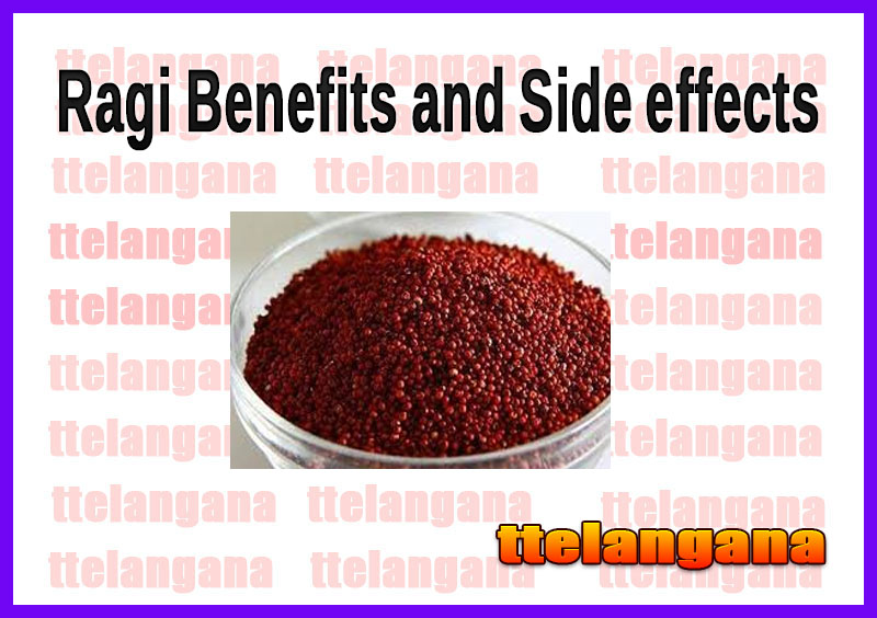 Ragi Benefits and Side effects