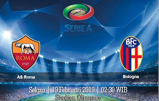 Prediksi AS Roma vs Bologna 19 Februari 2019