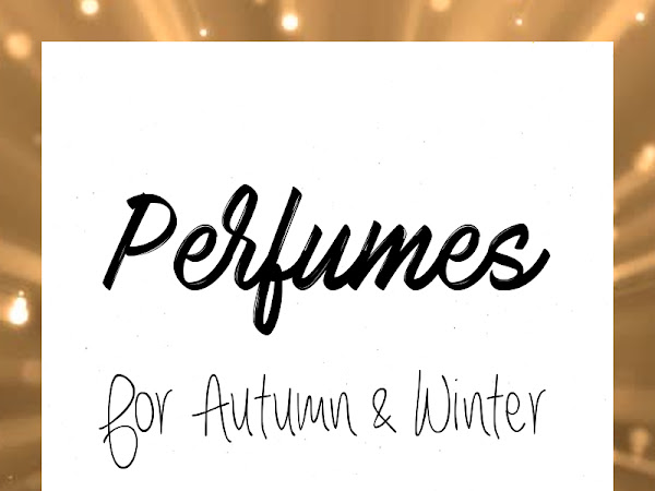 Perfumes for Autumn and Winter