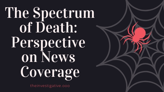 The Spectrum of Death Perspective on News Coverage