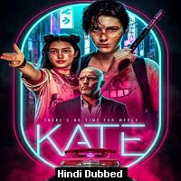 Kate (2021) Hindi Dubbed Full Movie Watch Online Movies