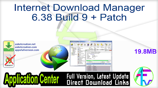 Internet Download Manager 6.38 Build 9 + Patch