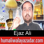 https://humaliwalaazadar.blogspot.com/2019/08/ejaz-ali-nohay-2020.html