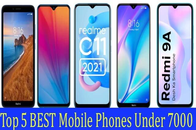 Top 5 BEST Mobile Phones Under 7000