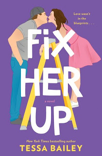 Fix Her Up by Tessa Bailey, Hot & Hammered Series 1