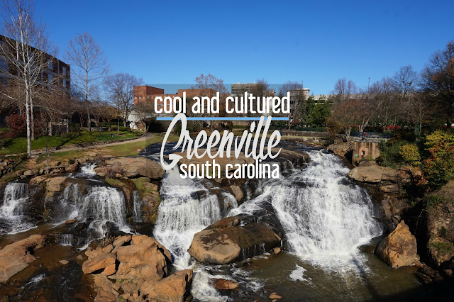 Cool and Cultured: What to Do when You Visit Greenville, South Carolina | CosmosMariners.com