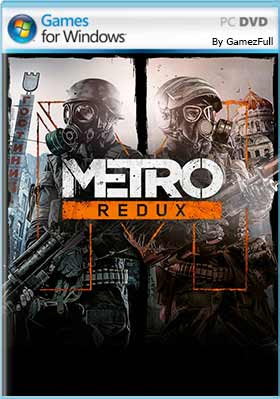 Metro Redux Bundle PC [Full] Español [MEGA]