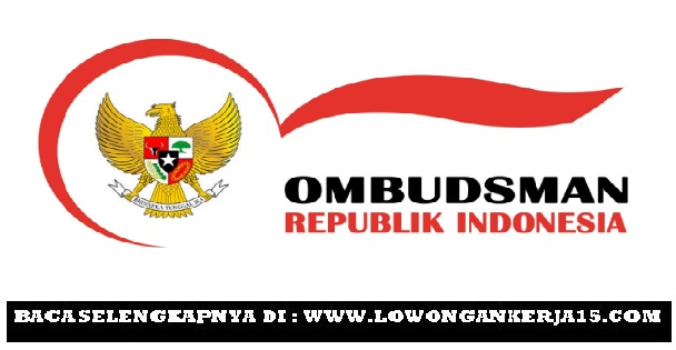Lowongan kerja OmbudsmanTahun 2017