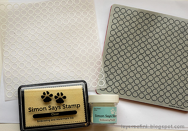Layers of ink - Embossed Vellum Tutorial by Anna-Karin Evaldsson. Stamp with Simon Says Stamp Circle Pattern Background.