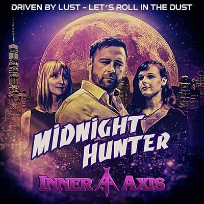 """Το single των Inner Axis """"Midnight Hunter"""""""