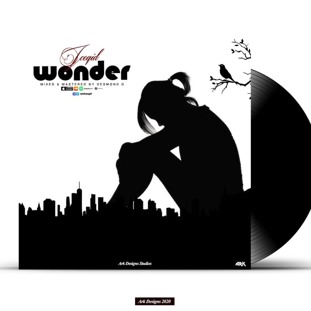 [Music] Iceqid - Wonder ( Prod. Desmond D) #Arewapublisize
