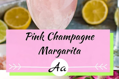 Pink Lemonade Champagne Margarita Recipe