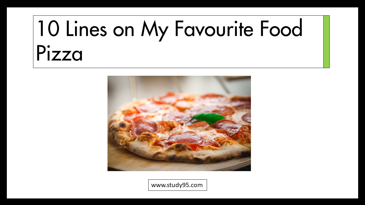 10 Lines on My Favourite Food