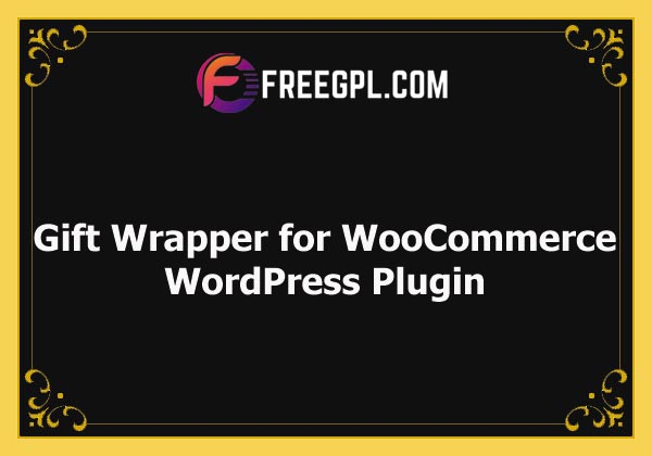 Gift Wrapper for WooCommerce Nulled Download Free