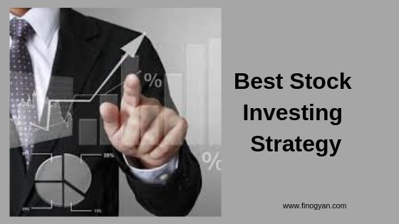 best stock investing strategy
