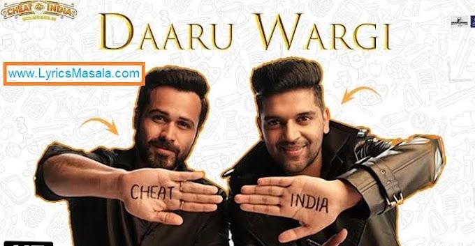 Daaru Wargi Song Lyrics Ft. Guru Randhawa - LyricsMasala